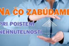 Poistenie nehnuteľnosti a domácnosti
